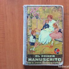 Livros em segunda mão: EL PRIMER MANUSCRITO. POR DE. JOSÉ DALMAU CARLES. Lote 215685823
