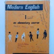 Libros de segunda mano: MODERN ENGLISH I AN ELEMENTARY COURSE - EDITORIAL MANGOLD. Lote 215889447