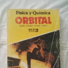 Libros de segunda mano: FÍSICA Y QUÍMICA : ORBITAL - TERCERO DE BACHILLERATO B.U.P. - PARAIRA ROMÁN - VICENS-VIVES -(A736). Lote 215987550