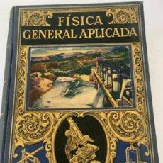 Libros de segunda mano: FÍSICA GENERAL APLICADA, LIBRO. Lote 215989405