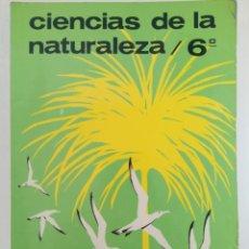 Libri di seconda mano: CIENCIAS DE LA NATURALEZA 6º EGB - EDITORIAL SM. Lote 216558901