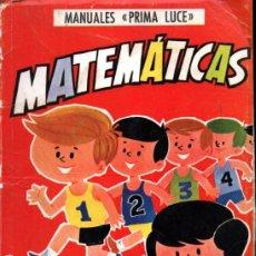 Libros de segunda mano: M. T. LÓPEZ DEL CASTILLO . MATEMÁTICAS CURSO 2º (PRIMA LUCE, 1968). Lote 216571093