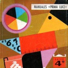 Libros de segunda mano: CASULLERAS / CARBONELL . MATEMÁTICAS CURSO 4º (PRIMA LUCE, 1968). Lote 216571171
