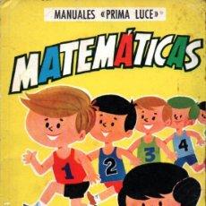 Libros de segunda mano: M. T. LÓPEZ DEL CASTILLO . MATEMÁTICAS CURSO 1º (PRIMA LUCE, 1968). Lote 216571233