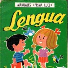 Libros de segunda mano: JUAN CHACÓN SABATÉ : LENGUA SEGUNDO CURSO (PRIMA LUCE, 1974). Lote 216571310