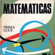 Libros de segunda mano: MATEMÁTICAS 5º CURSO (PRIMA LUCE, 1971). Lote 216571433