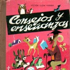 Libros de segunda mano: VÍCTOR LEÓN FERRER : CONSEJOS Y ENSEÑANZAS (PRIMA LUCE, S. F.). Lote 216571700
