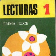 Libros de segunda mano: Mª JESÚS CEBRIÁN ANAUT : LECTURAS 1 (PRIMA LUCE, 1971). Lote 216572720