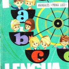 Libros de segunda mano: JUAN CHACÓN SABATÉ : LENGUA CURSO 3º (PRIMA LUCE, 1975). Lote 216573595
