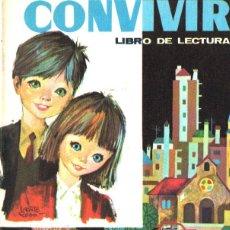 Libros de segunda mano: Mª JESÚS CEBRIÁN / SOLANGE CASTRO : CONVIVIR LIBRO DE LECTURA (PRIMA LUCE, 1975). Lote 216573691