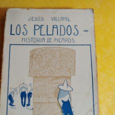 Libros de segunda mano: LOS PELADOS, JESUS VILLAMIL, PYMY 10. Lote 216718671