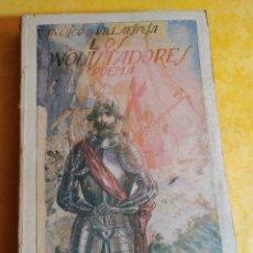Libros de segunda mano: LOS CONQUISTADORES, FRANCISCO VILLAESPESA, PYMY 10. Lote 216729136