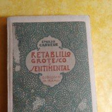 Libros de segunda mano: RETABLILLO, EMILIO CARRERE, PYMY 10. Lote 216729896