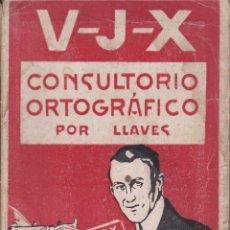 Libros de segunda mano: CONSULTORIO ORTOGRÁFICO AUTOR LLAVES EDITADO EN 1942. Lote 217671876