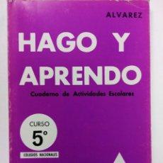 Libros de segunda mano: HAGO Y APRENDO ÁLVAREZ - CUADERNO DE ACTIVIDADES ESCOLARES 5º CURSO 2º - MIÑÓN S.A. (SIN USAR). Lote 218139717