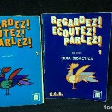 Libros de segunda mano: REGARDEZ! ECOUTEZ! PARLEZ! 1º EGB - DOS LIBROS. Lote 218218412