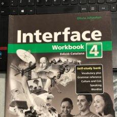 Libros de segunda mano: INTERFACE WORKBOOK 4 EDICIÓ CATALANA MACMILLAN. Lote 218229521