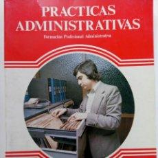 Libros de segunda mano: PRÁCTICAS ADMINISTRATIVAS - SEGUNDO GRADO - SEGUNDO CURSO - EDITEX. Lote 218781682