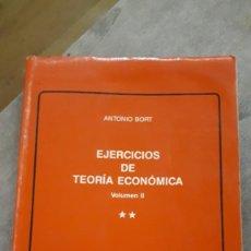 Libros de segunda mano: EJERCICIOS DE TEORÍA ECONÓMICA - ANTONIO BORT. Lote 218781770