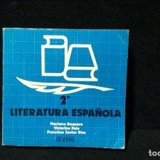 Libros de segunda mano: LITERATURA ESPAÑOLA, ANAYA, 2° BACHILLERATO. Lote 218913468