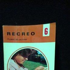 Libros de segunda mano: LIBRO DE LECTURA RECREO 6 ED. EVEREST. Lote 218925158