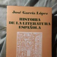 Libros de segunda mano: HISTORIA DE LA LITERATURA ESPAÑOLA, DE JOSE GARCÍA LOPEZ. VICENS VIVES, 1990. EXCELENTE ESTADO. Lote 218797585