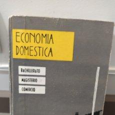 Libros de segunda mano: ECONOMÍA DOMÉSTICA. BACHILLERATO, MAGISTERIO Y COMERCIO. SECCIÓN FEMENINA DE FALANGE 1961. Lote 218935240