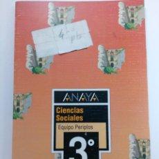 Libros de segunda mano: CIENCIAS SOCIALES - EQUIPO PERIPLOS 3º EGB - ANAYA (SIN USAR). Lote 219596420