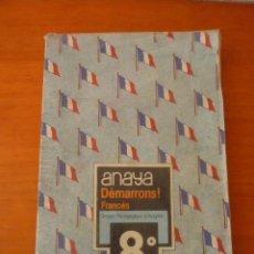 Livres d'occasion: DÉMARRONS! FRANCÉS. 8º EGB. ANAYA.. Lote 219878815