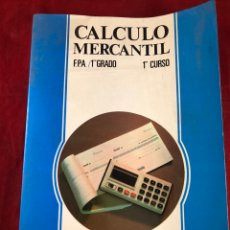 Libri di seconda mano: CALCULO MERCANTIL. Lote 220186886