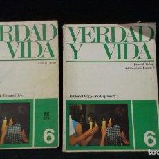 Libros de segunda mano: VERDAD Y VIDA 6 - EDITORIAL MAGISTERIO ESPAÑOL - LIBRO + FICHAS. Lote 220635256