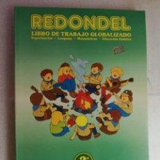 Libros de segunda mano: REDONDEL LIBRO DE TRABAJO GLOBALIZADO, PRIMERO EGB, 2º TRIMESTRE . NUEVO SIN USO. Lote 220804308