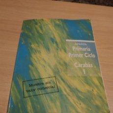 Libri di seconda mano: PRIMARIA PRIMER CICLO CARABÁS I (ANAYA). Lote 221161496