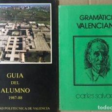 Libros de segunda mano: LOTE 2 LIBROS GUIA DEL ALUMNO 1987 88 UNIVERSIDAD DE VALENCIA GRAMATICA VALENCIANA CARLES SALVADOR. Lote 221410523