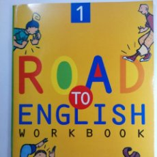 Libros de segunda mano: ROAD TO ENGLISH 1 WORKBOOK - PRIMARIA - EDICIONES SM (NUEVO). Lote 221677758