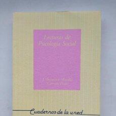 Libros de segunda mano: LECTURAS DE PSICOLOGÍA SOCIAL. CUADERNOS DE LA UNED. J. FRANCISCO Y CARMEN MORALES. TDK539. Lote 221710293