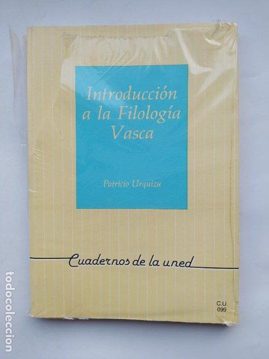 INTRODUCCIÓN A LA FILOLOGÍA VASCA. - PATRICIO URQUIZU. CUADERNOS UNED. NUEVO. TDK540 (Libros de Segunda Mano - Libros de Texto )