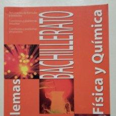 Livres d'occasion: PROBLEMAS DE FISICA Y QUIMICA 1 - 1º BACHILLERATO - ED. EVEREST - 2005 - NUEVO. Lote 221746916