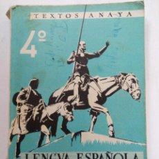 Libros de segunda mano: TEXTOS ANAYA 4º LENGUA ESPAÑOLA Y LITERATURA - CORREA-LÁZARO - 1962 SALAMANCA. Lote 221775572