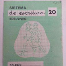 Libros de segunda mano: SISTEMA DE ESCRITURA EDELVIVES 20. Lote 221777516