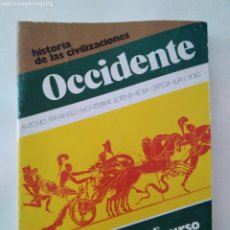Libros de segunda mano: HISTORIA DE LAS CIVILIZACIONES Y DEL ARTE. OCCIDENTE. 1 BUP / ANTONIO FERNÁNDEZ, MONTSERRAT LLORENS,. Lote 221781025