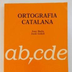 Libros de segunda mano: ORTOGRAFIA CATALANA - JOAN BADIA / JORDI GRIFOLL - TEIDE - PAPER I LLAPIS - 9 ED (1993). Lote 221925231