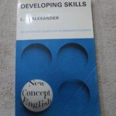 Libros de segunda mano: DEVOLOPING SKILLS L.G.ALEXANDER 1972. Lote 221956592