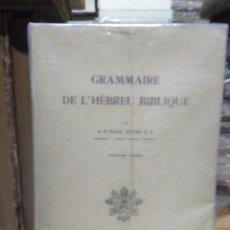 Libros de segunda mano: PAUL JOUON.GRAMMAIRE DE L'HEBREU BIBLIQUE.INSTITUTO BIBLICO PONTIFICIO. Lote 221978793
