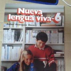 Libros de segunda mano: NUEVA LENGUA VIVA 6. EDITORIAL VICENS-VIVES. RAFAEL RODRIGUEZ MARIN. Lote 222011400