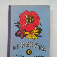Libros de segunda mano: FLORESTA. LECTURAS LITERARIAS. DALMAU CARLES, PLA. GERONA 1966. INICIACION LECTURA LITERARIA. TDK556. Lote 222045731