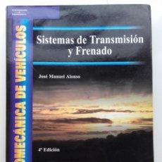 Libros de segunda mano: SISTEMAS DE TRANSMISION Y FRENADO - ELECTROMECANICA DE VEHICULOS - THOMPSON / PARANINFO - 2006. Lote 222256160