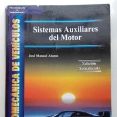 Libros de segunda mano: SISTEMAS AUXILIARES DEL MOTOR - ELECTROMECANICA DE VEHICULOS - THOMPSON / PARANINFO - 2005. Lote 222256451