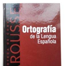 Libros de segunda mano: ORTOGRAFIA DE LA LENGUA ESPAÑOLA - LAROUSSE - 2002. Lote 222258681