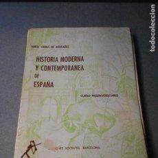 Libros de segunda mano: HISTORIA MODERNA Y CONTEMPORANEA DE ESPAÑA. Lote 222268607